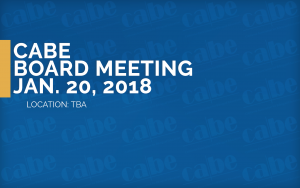 <b>CABE BOARD MEETING</b> @ TBA