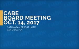 <b>CABE BOARD MEETING</b> @ Catamaran Resort Hotel | San Diego | California | United States