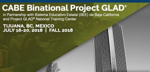 <b>CABE BINATIONAL PROJECT GLAD®</b> @ Tijuana | Baja California | Mexico