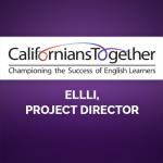 <b>CALIFORNIANS TOGETHER ANNOUNCES ELLLI, PROJECT DIRECTOR</b>