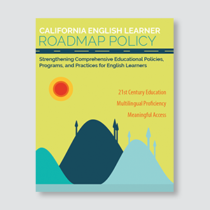 Image of the California English Learner Roadmap Policy