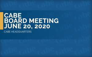 <b>BOARD MEETING JUNE</b> @ CABE Headquarters