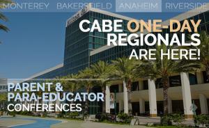 <b>CABE ANAHEIM PARENT & PARA-EDUCATOR CONFERENCE</b> @ Hilton Anaheim and Convention Center
