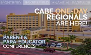 <b>CABE BAKERSFIELD PARENT & PARA-EDUCATOR CONFERENCE</b> @ Bakersfield Marriott & Convention Center