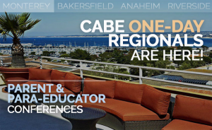 <b>CABE MONTEREY PARENT & PARA-EDUCATOR CONFERENCE</b> @ Monterey Marriott