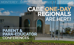 <b>CABE RIVERSIDE PARENT & PARA-EDUCATOR CONFERENCE</b> @ Riverside Convention Center