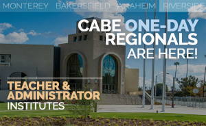 <b>CABE RIVERSIDE TEACHER AND ADMINISTRATOR INSTITUTES</b> @ Riverside Convention Center