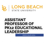 <b>ASSISTANT PROFESSOR OF PK12 EDUCATIONAL LEADERSHIP</b>