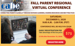CABE FALL PARENT REGIONAL VIRTUAL CONFERENCE