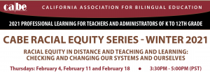 CABE RACIAL EQUITY SERIES - WINTER 2021 @ Virtual